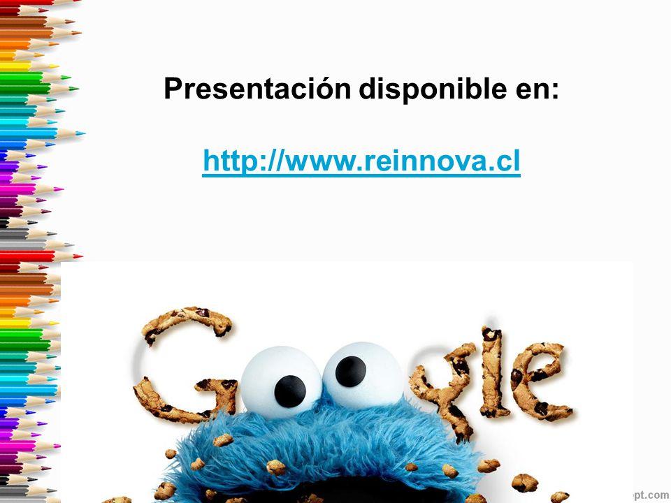 Presentación disponible en: http://www.reinnova.cl