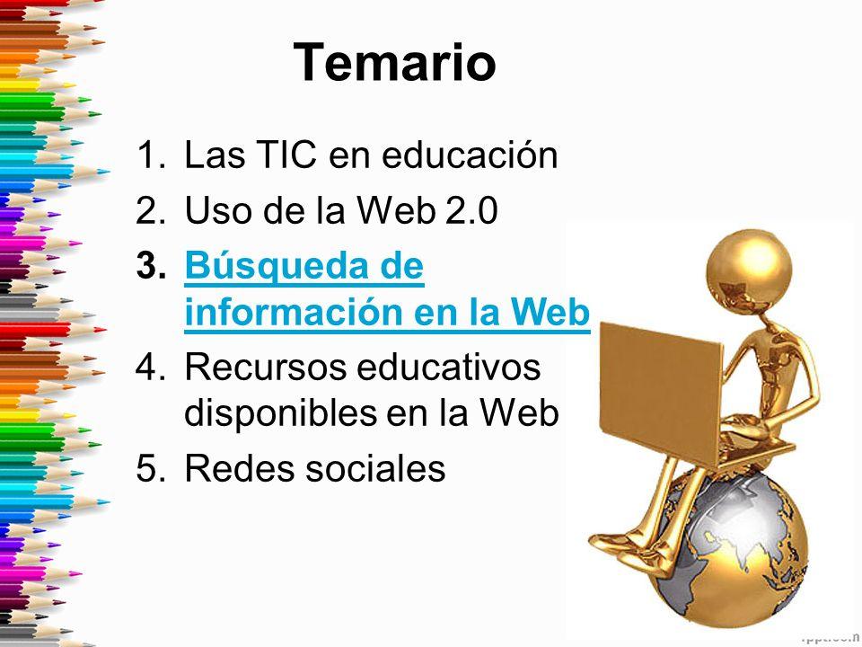 Temario Las TIC en educación Uso de la Web 2.0