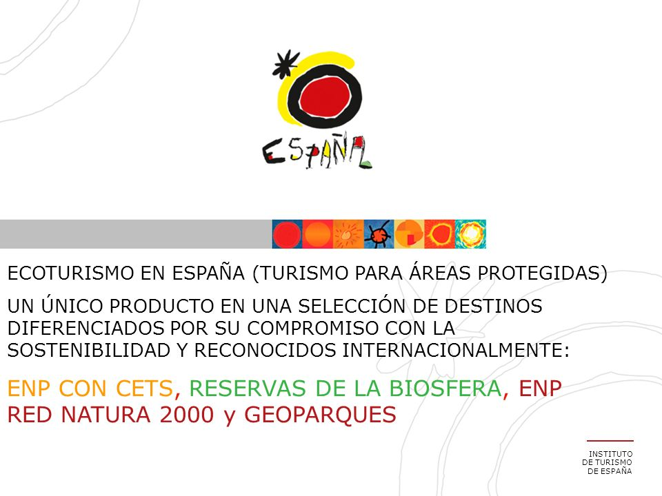 ECOTURISMO EN ESPAÑA (TURISMO PARA ÁREAS PROTEGIDAS)