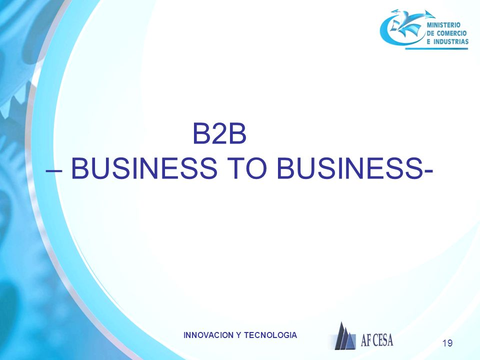 B2B – BUSINESS TO BUSINESS-