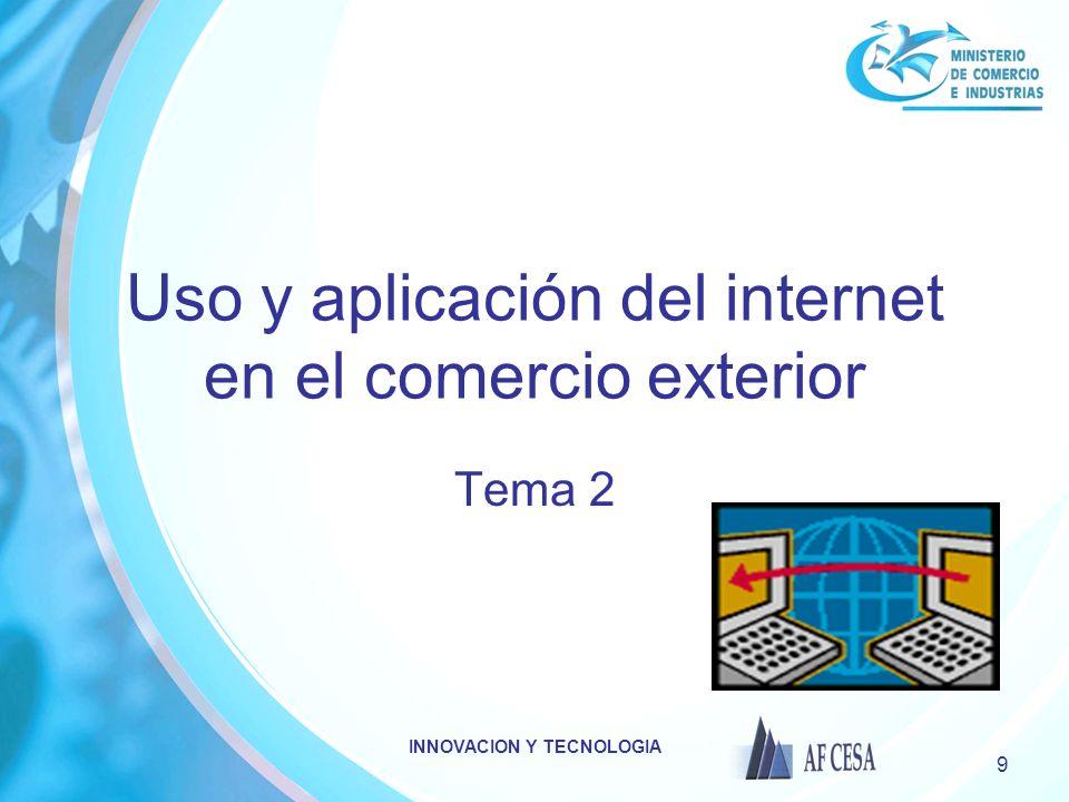 Uso y aplicación del internet en el comercio exterior