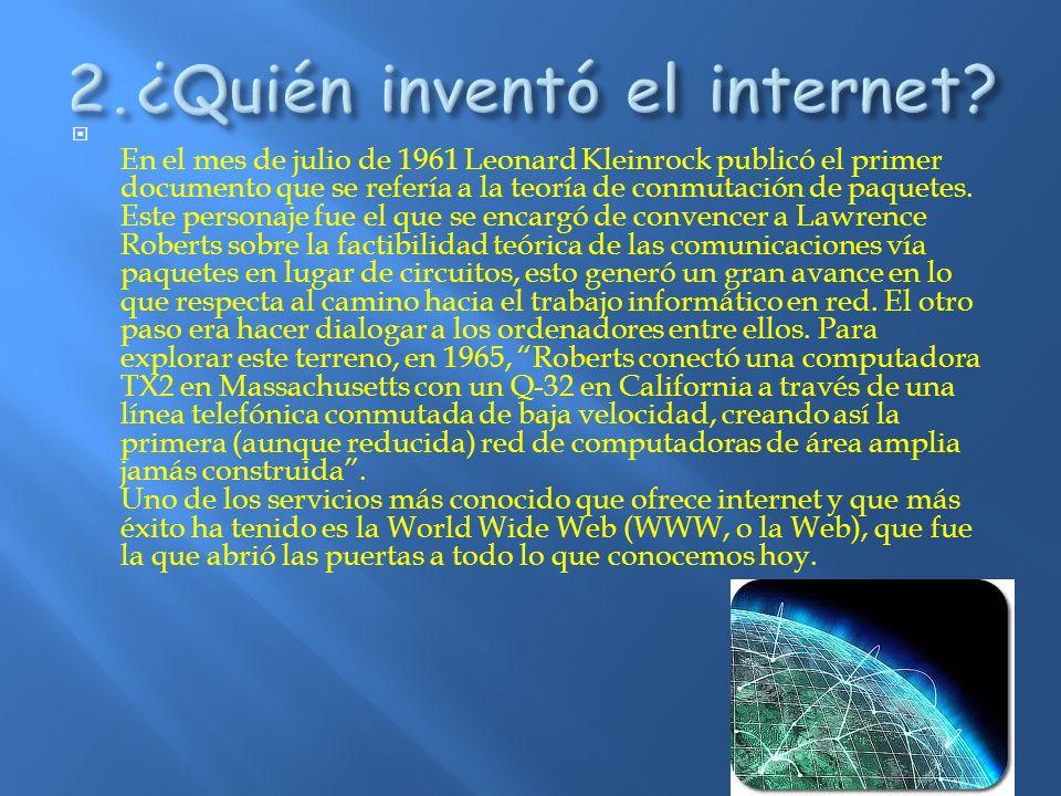 2.¿Quién inventó el internet