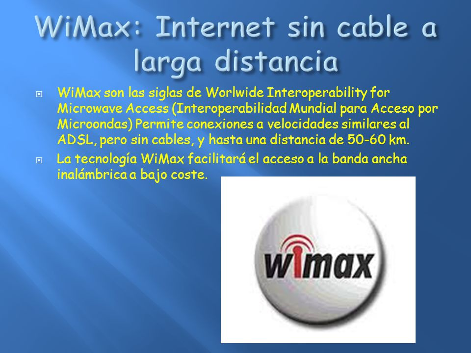 WiMax: Internet sin cable a larga distancia