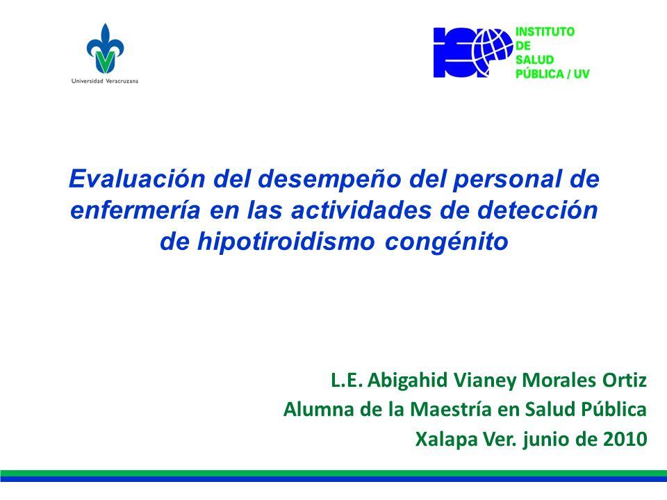 Evaluación del desempeño del personal de enfermería en las actividades de detección de hipotiroidismo congénito
