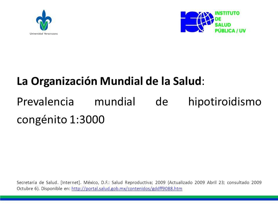 La Organización Mundial de la Salud: