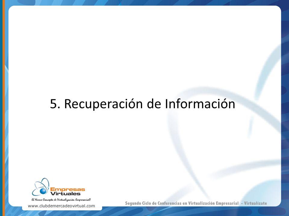5. Recuperación de Información
