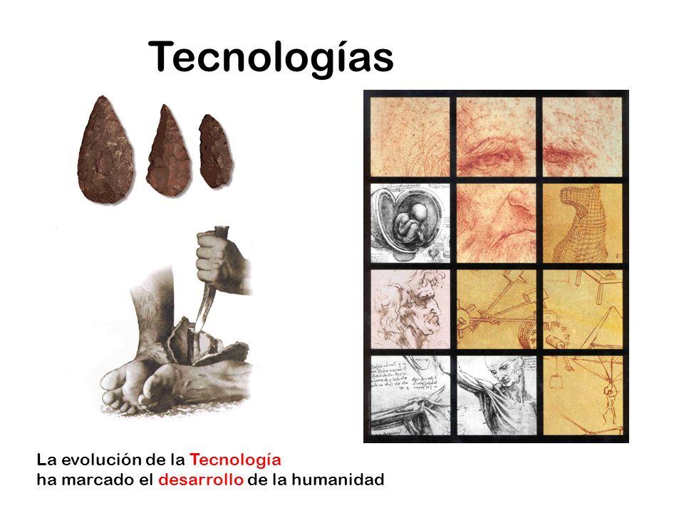 Tecnologías La evolución de la Tecnología