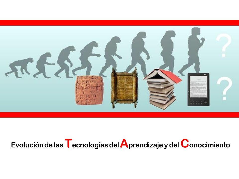 Evolución de las Tecnologías del Aprendizaje y del Conocimiento
