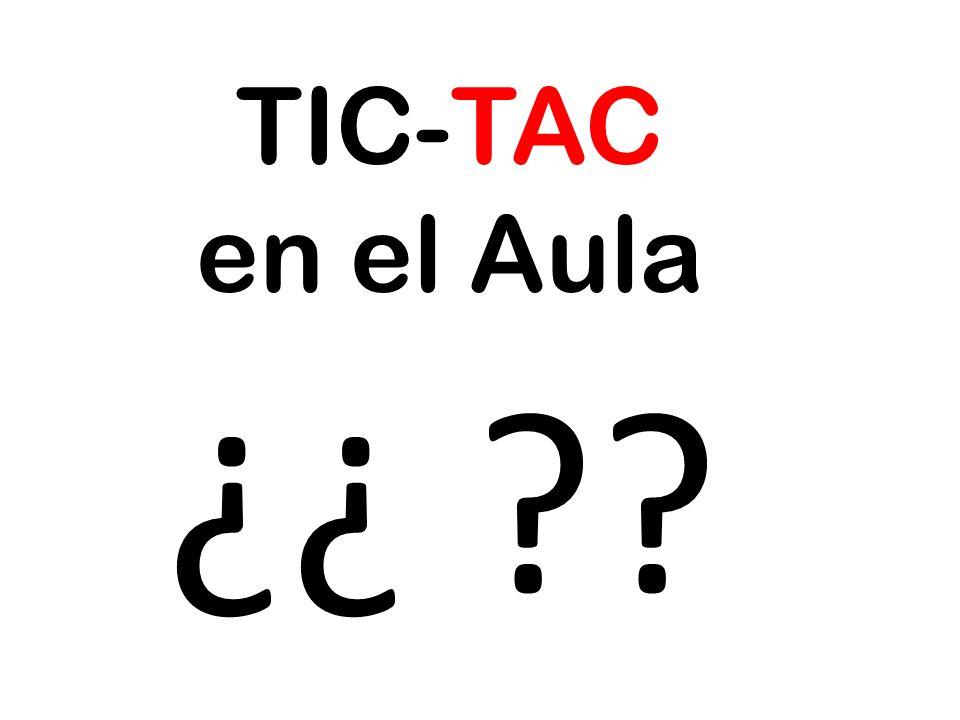 TIC-TAC en el Aula ¿¿