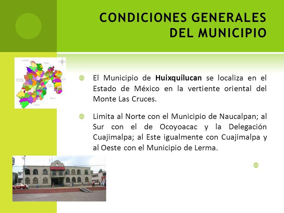CONDICIONES GENERALES DEL MUNICIPIO
