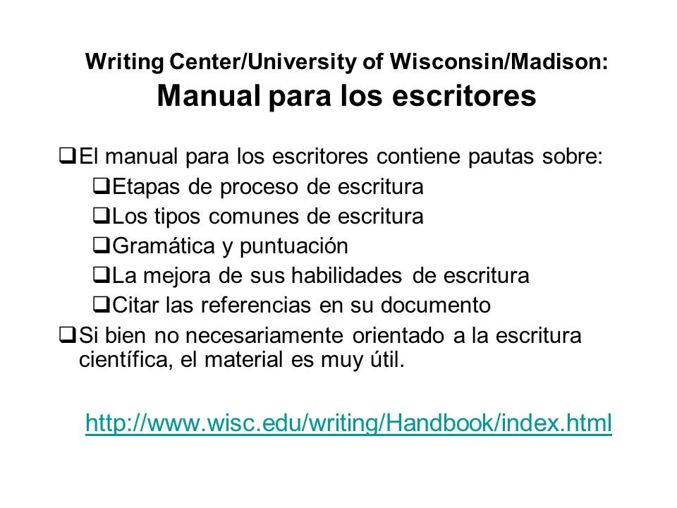 Writing Center/University of Wisconsin/Madison: Manual para los escritores