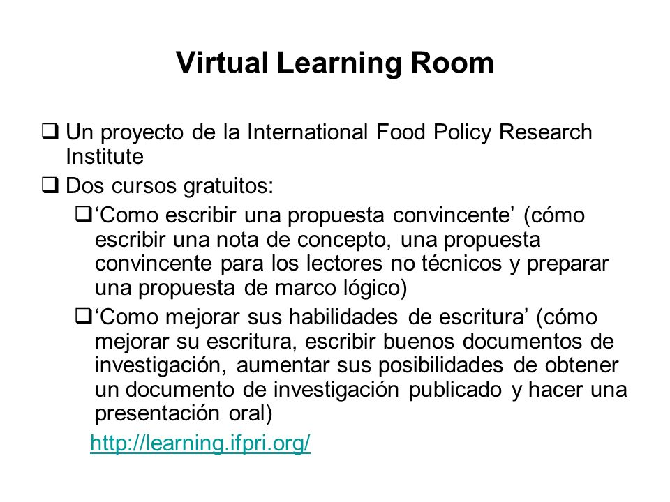 Virtual Learning Room Un proyecto de la International Food Policy Research Institute. Dos cursos gratuitos: