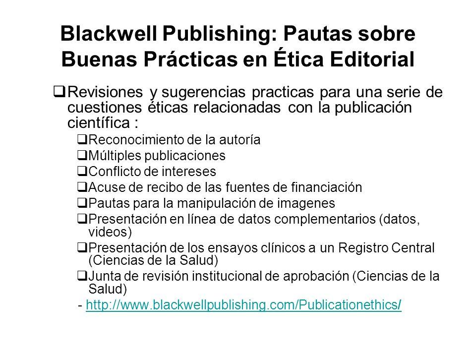Blackwell Publishing: Pautas sobre Buenas Prácticas en Ética Editorial