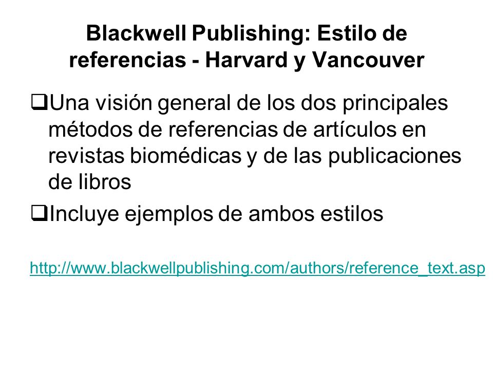 Blackwell Publishing: Estilo de referencias - Harvard y Vancouver