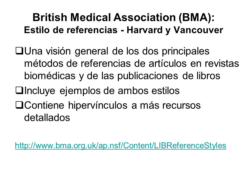 British Medical Association (BMA): Estilo de referencias - Harvard y Vancouver