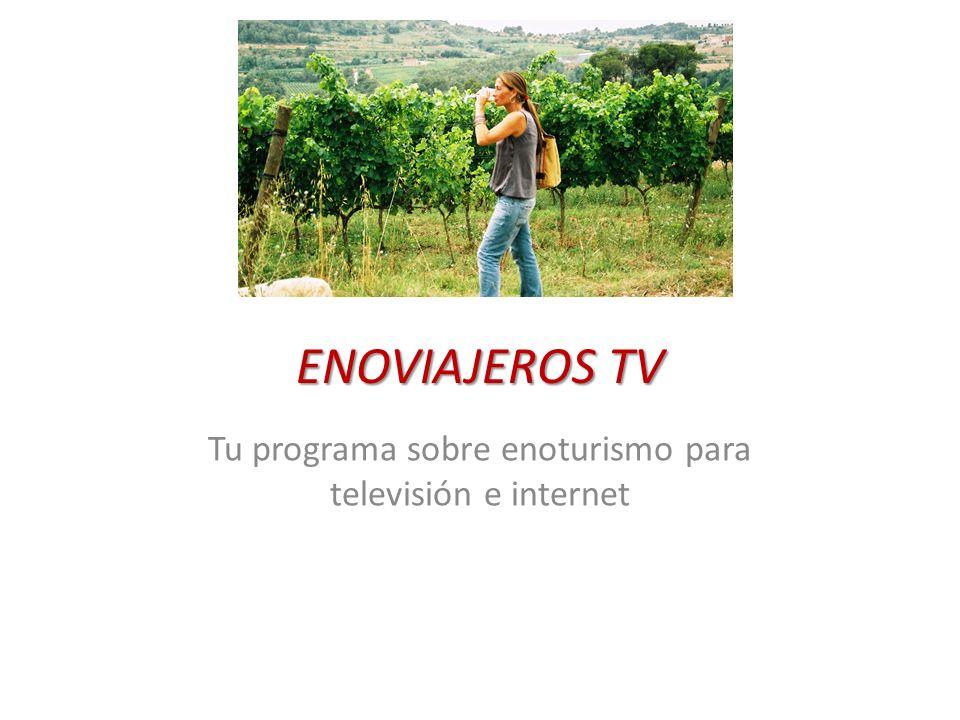 Tu programa sobre enoturismo para televisión e internet