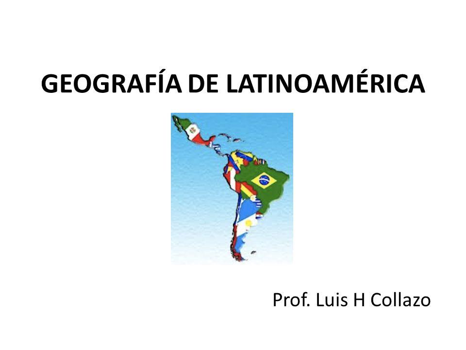 GEOGRAFÍA DE LATINOAMÉRICA