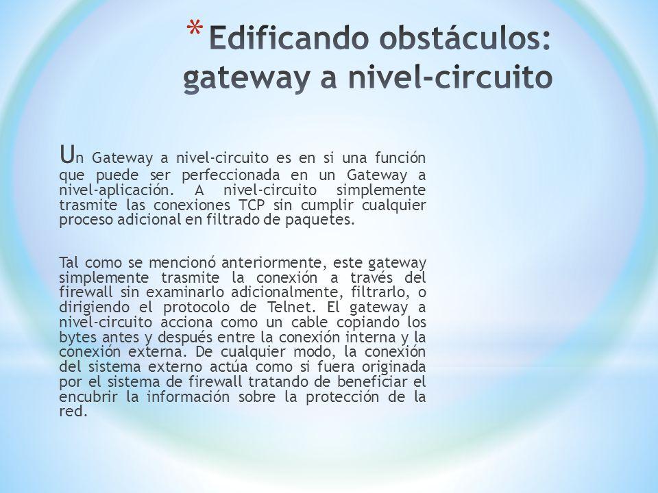 Edificando obstáculos: gateway a nivel-circuito