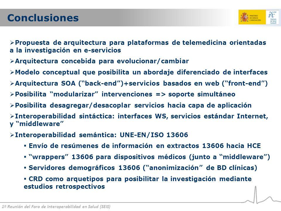 Conclusiones Propuesta de arquitectura para plataformas de telemedicina orientadas a la investigación en e-servicios.