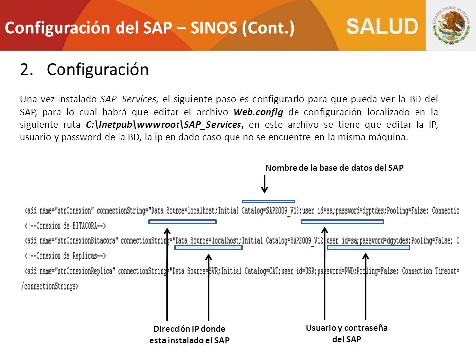 Dirección IP donde esta instalado el SAP Usuario y contraseña del SAP