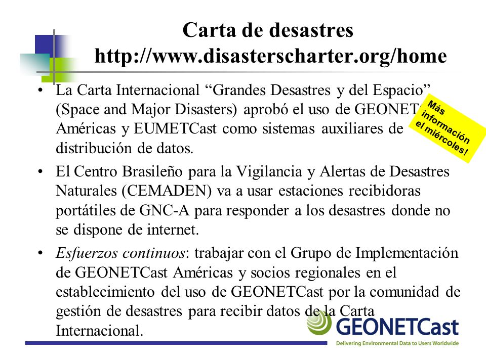 Carta de desastres http://www.disasterscharter.org/home