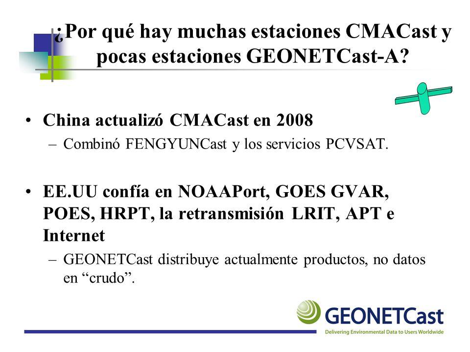 ¿Por qué hay muchas estaciones CMACast y pocas estaciones GEONETCast-A