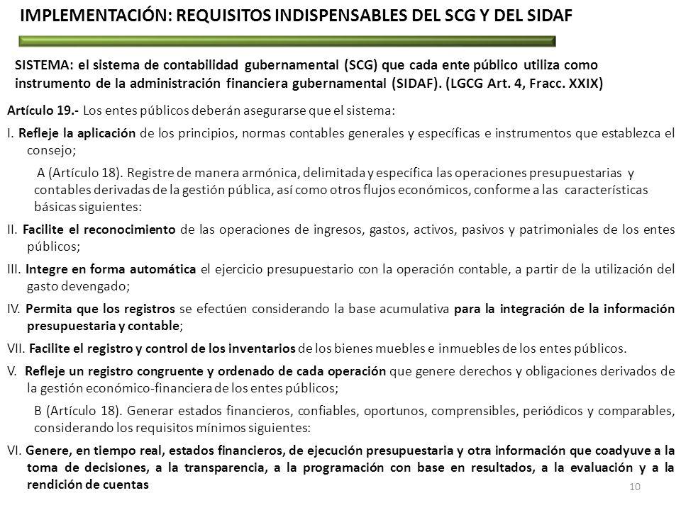 IMPLEMENTACIÓN: REQUISITOS INDISPENSABLES DEL SCG Y DEL SIDAF