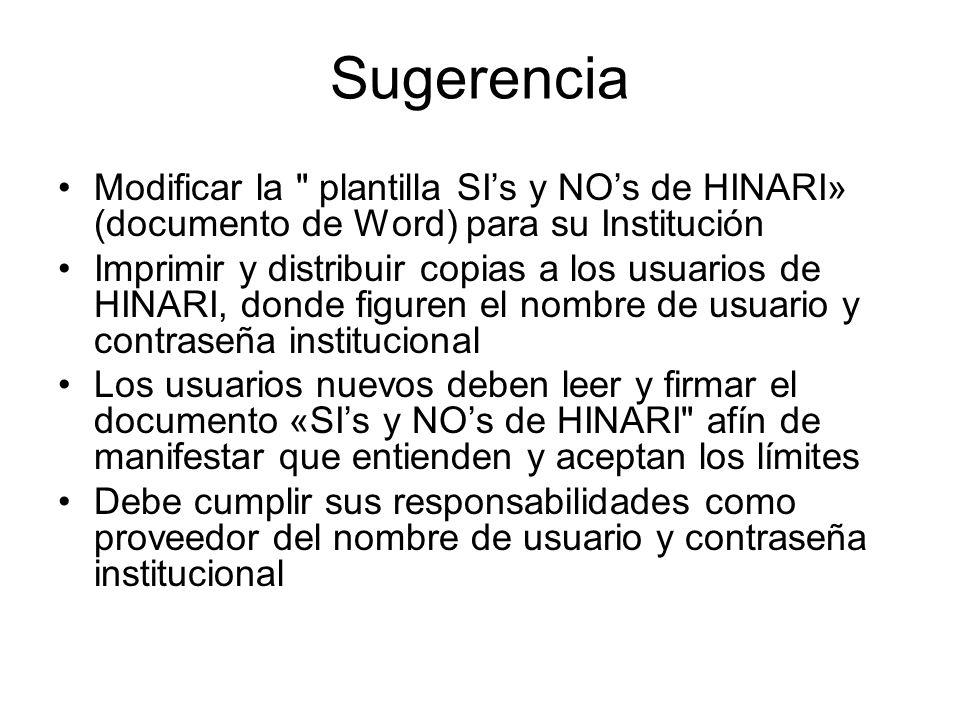 Sugerencia Modificar la plantilla SI's y NO's de HINARI» (documento de Word) para su Institución.