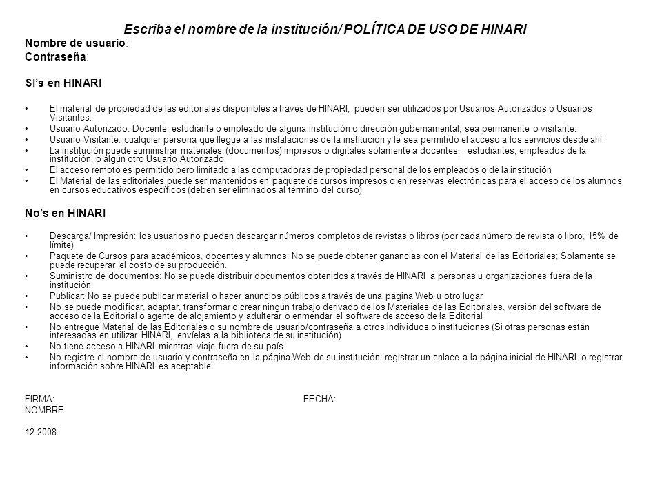 Escriba el nombre de la institución/ POLÍTICA DE USO DE HINARI