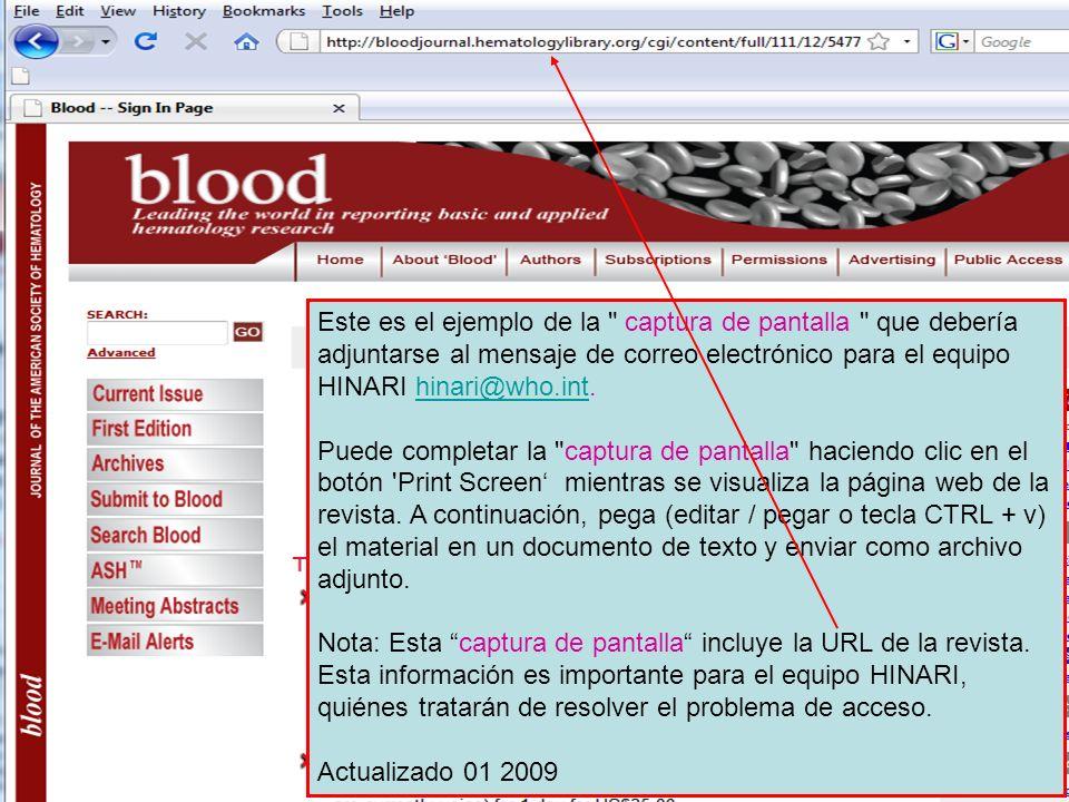 Este es el ejemplo de la captura de pantalla que debería adjuntarse al mensaje de correo electrónico para el equipo HINARI hinari@who.int.