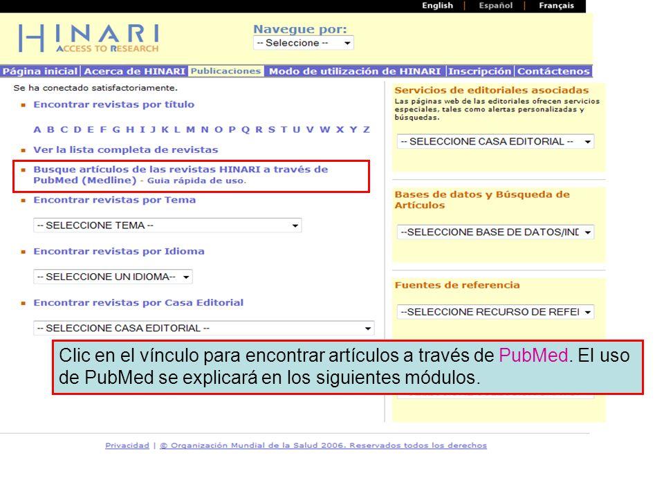 Main HINARI webpage Clic en el vínculo para encontrar artículos a través de PubMed.