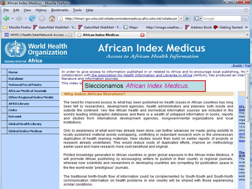 African Index Medicus Sleccionamos African Index Medicus.