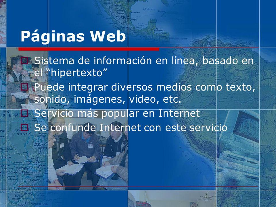 Páginas Web Sistema de información en línea, basado en el hipertexto