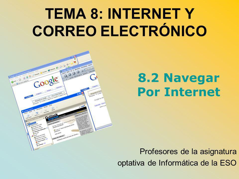 TEMA 8: INTERNET Y CORREO ELECTRÓNICO