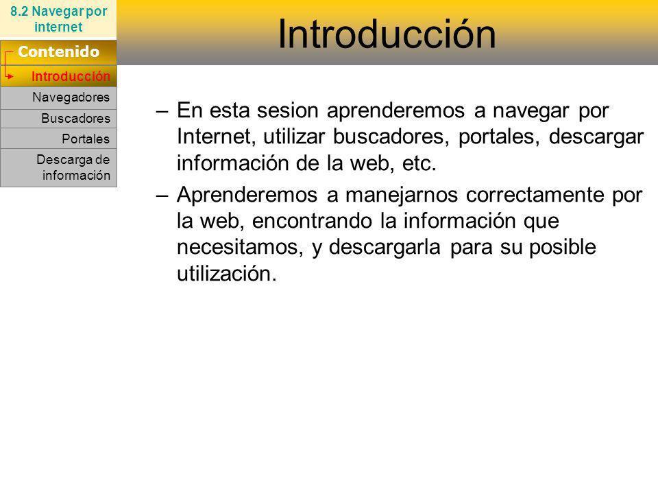 8.2 Navegar por internet Introducción. Contenido. Introducción.