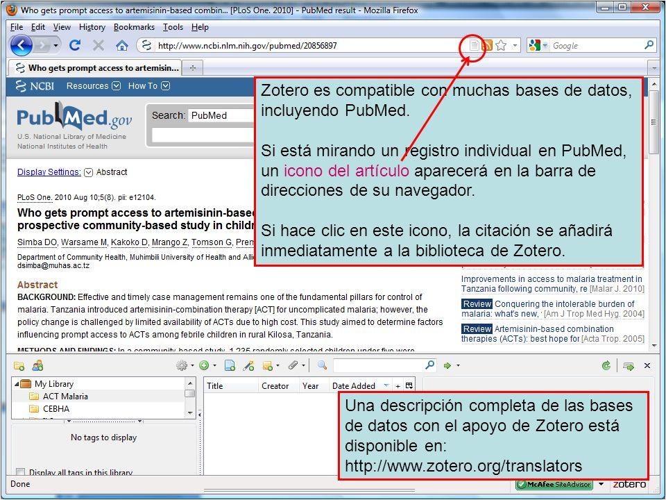 Zotero es compatible con muchas bases de datos, incluyendo PubMed