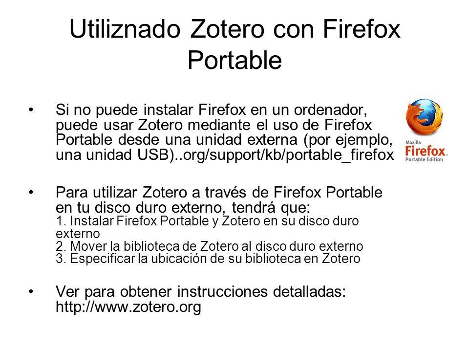 Utiliznado Zotero con Firefox Portable
