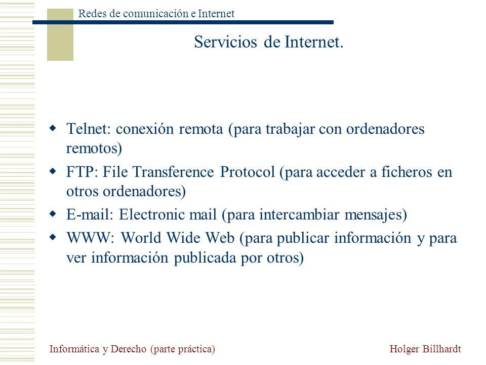 Servicios de Internet. Telnet: conexión remota (para trabajar con ordenadores remotos)