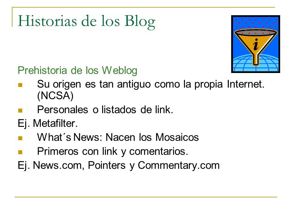 Historias de los Blog Prehistoria de los Weblog