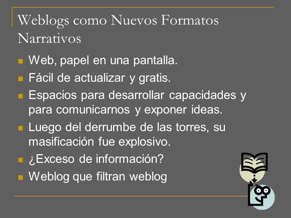 Weblogs como Nuevos Formatos Narrativos
