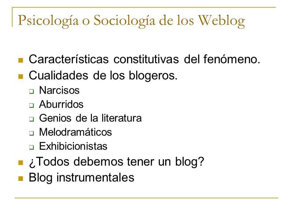 Psicología o Sociología de los Weblog