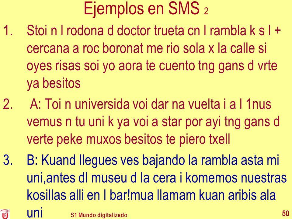 Ejemplos en SMS 2