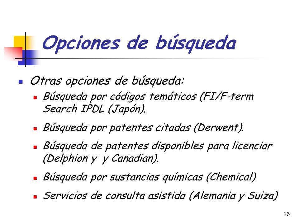 Opciones de búsqueda Otras opciones de búsqueda: