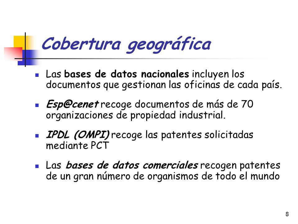 Cobertura geográfica Las bases de datos nacionales incluyen los documentos que gestionan las oficinas de cada país.