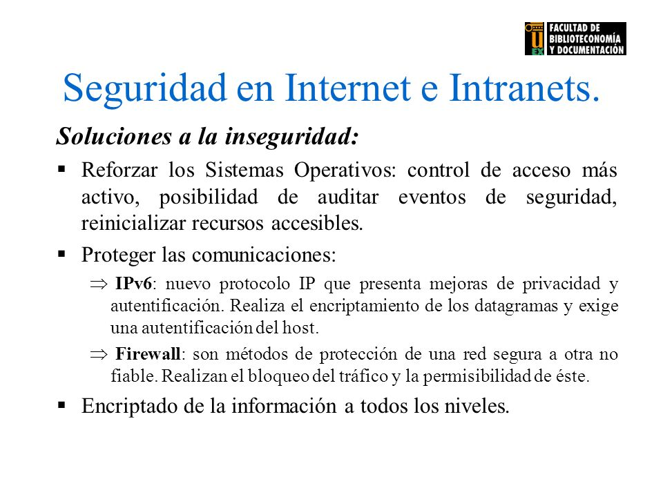 Seguridad en Internet e Intranets.
