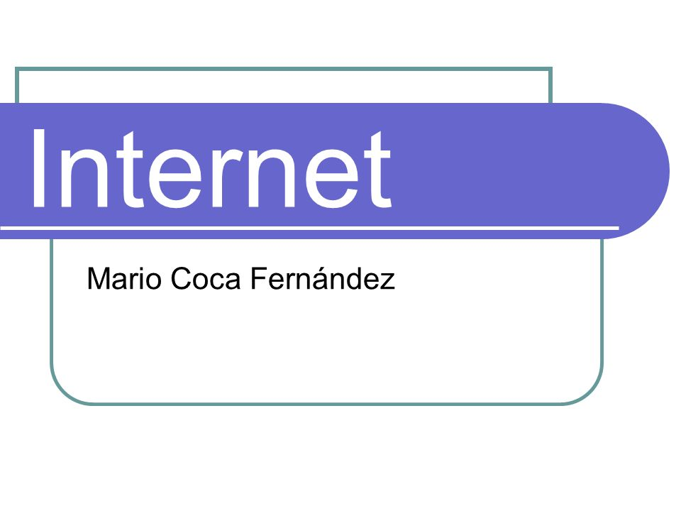 Internet Mario Coca Fernández