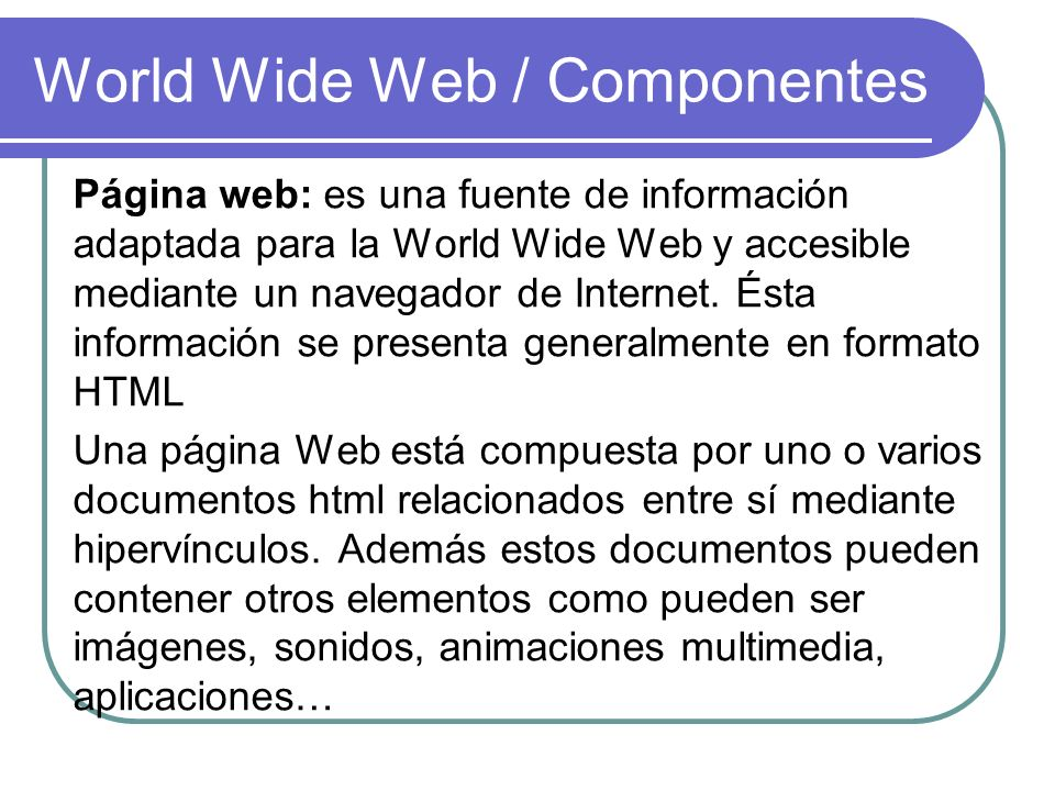 World Wide Web / Componentes