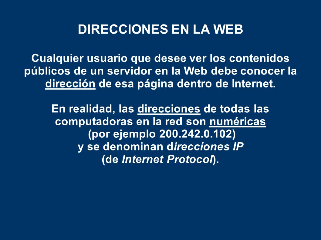 DIRECCIONES EN LA WEB