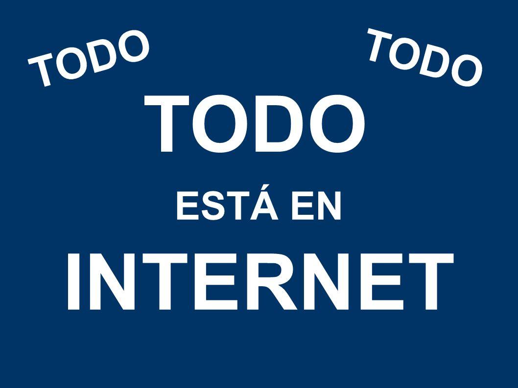 TODO TODO TODO ESTÁ EN INTERNET