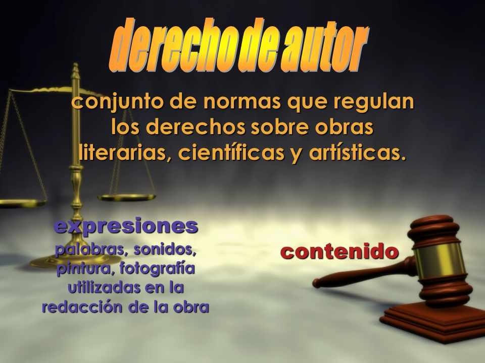 derecho de autor conjunto de normas que regulan los derechos sobre obras literarias, científicas y artísticas.